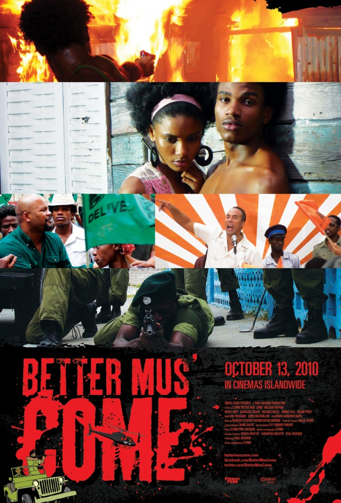 BETTER MUS' COME - official poster